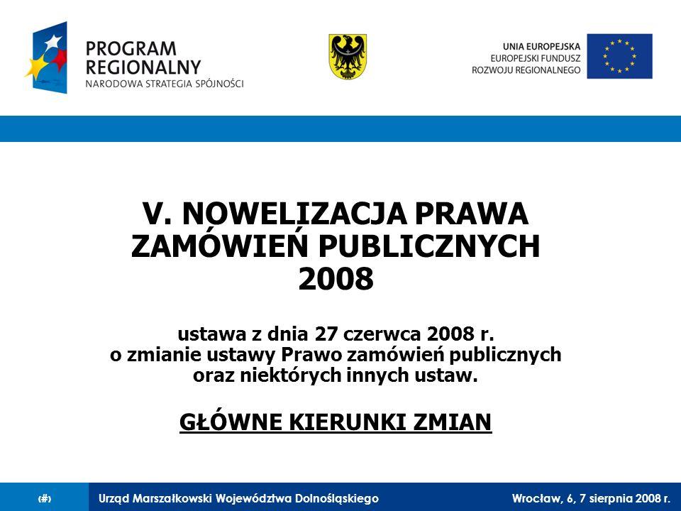 V. NOWELIZACJA PRAWA ZAMÓWIEŃ PUBLICZNYCH 2008