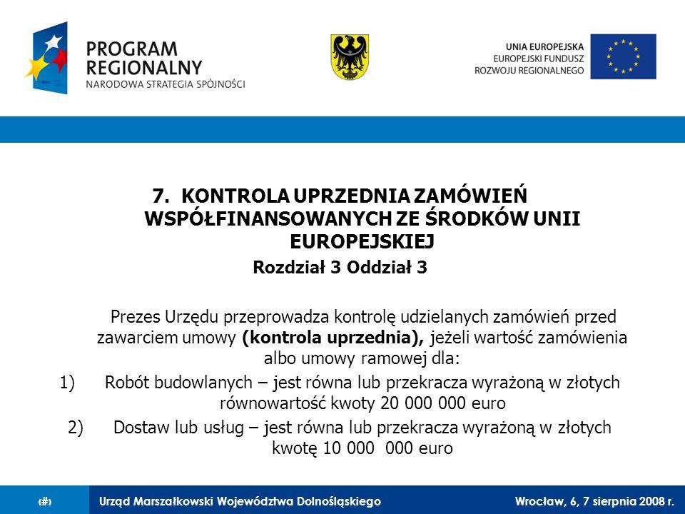 7. KONTROLA UPRZEDNIA ZAMÓWIEŃ WSPÓŁFINANSOWANYCH ZE ŚRODKÓW UNII EUROPEJSKIEJ