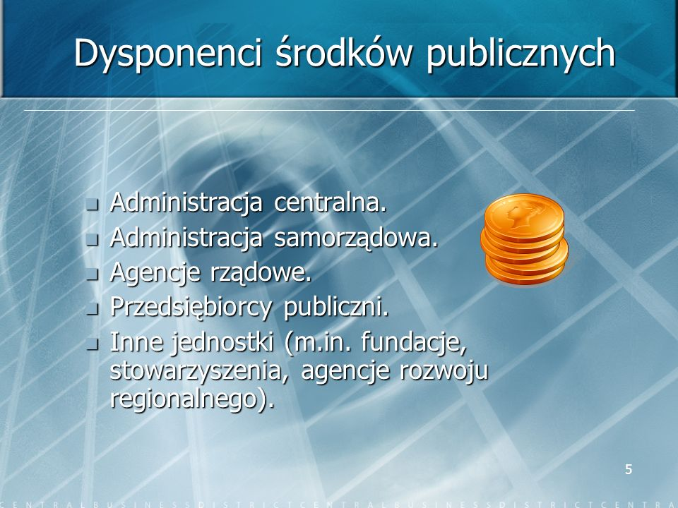 Dysponenci środków publicznych