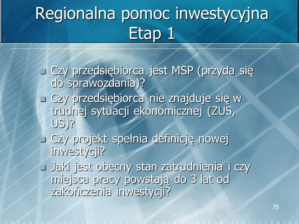 Regionalna pomoc inwestycyjna Etap 1
