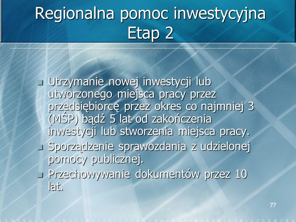 Regionalna pomoc inwestycyjna Etap 2