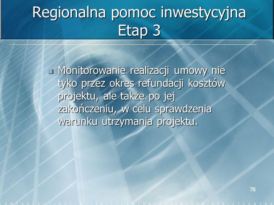 Regionalna pomoc inwestycyjna Etap 3