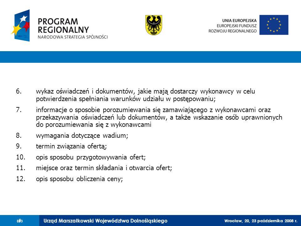 wykaz oświadczeń i dokumentów, jakie mają dostarczy wykonawcy w celu potwierdzenia spełniania warunków udziału w postępowaniu;