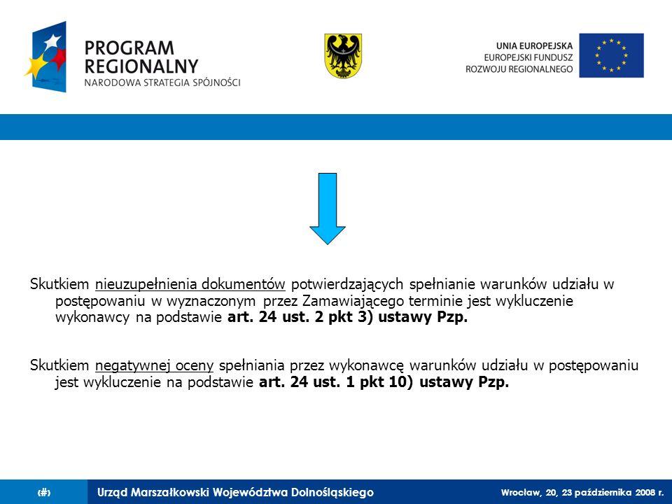 Skutkiem nieuzupełnienia dokumentów potwierdzających spełnianie warunków udziału w postępowaniu w wyznaczonym przez Zamawiającego terminie jest wykluczenie wykonawcy na podstawie art. 24 ust. 2 pkt 3) ustawy Pzp.