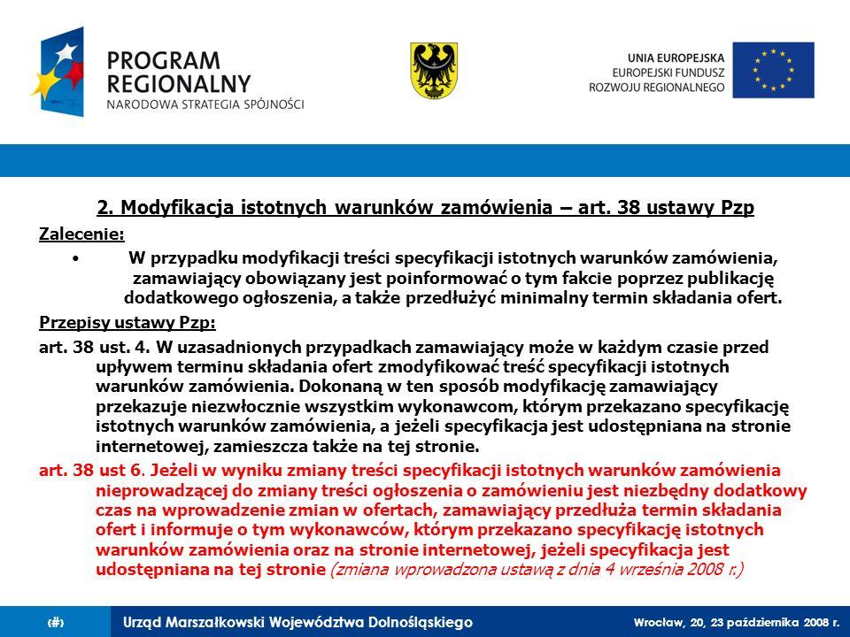 2. Modyfikacja istotnych warunków zamówienia – art. 38 ustawy Pzp