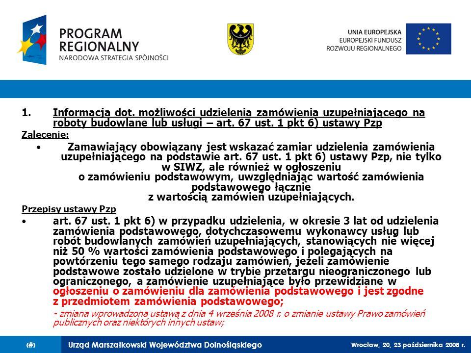 Informacja dot. możliwości udzielenia zamówienia uzupełniającego na roboty budowlane lub usługi – art. 67 ust. 1 pkt 6) ustawy Pzp