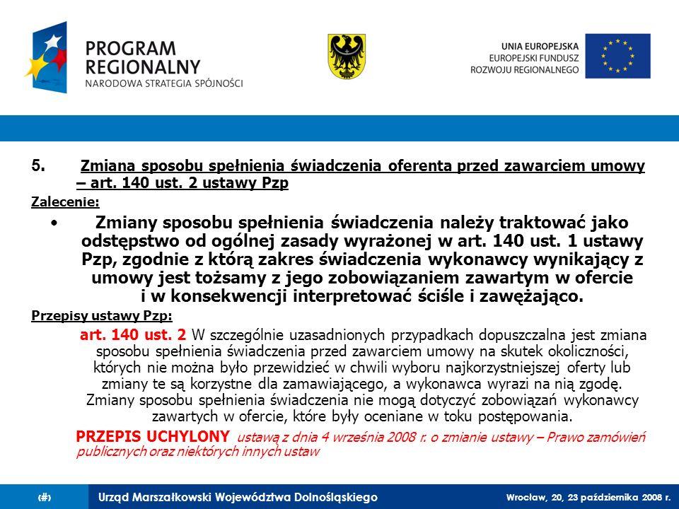 5. Zmiana sposobu spełnienia świadczenia oferenta przed zawarciem umowy – art. 140 ust. 2 ustawy Pzp