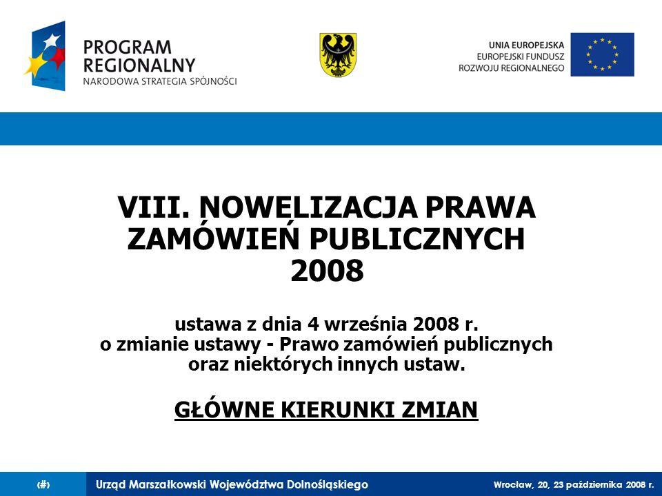 VIII. NOWELIZACJA PRAWA ZAMÓWIEŃ PUBLICZNYCH 2008