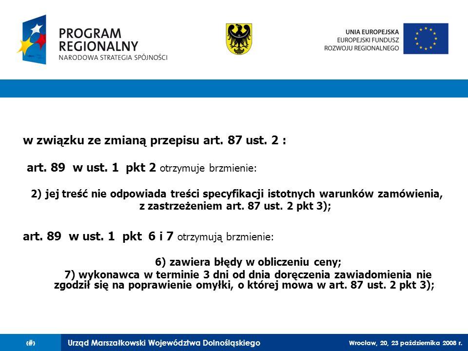 z zastrzeżeniem art. 87 ust. 2 pkt 3);