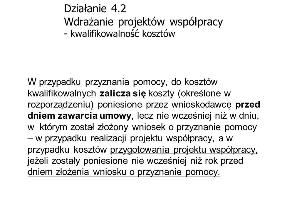 Działanie 4.2 Wdrażanie projektów współpracy - kwalifikowalność kosztów