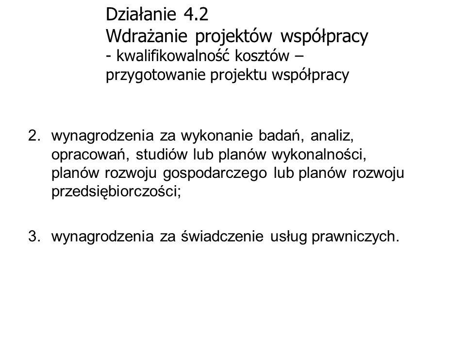 Działanie 4.2 Wdrażanie projektów współpracy - kwalifikowalność kosztów – przygotowanie projektu współpracy