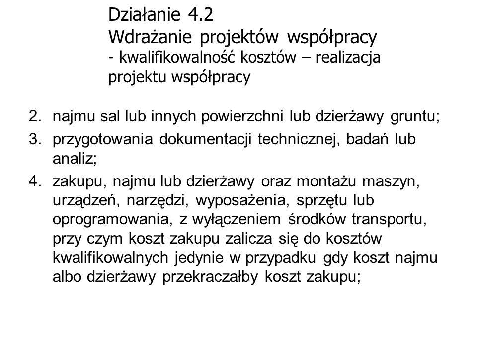 Działanie 4.2 Wdrażanie projektów współpracy - kwalifikowalność kosztów – realizacja projektu współpracy