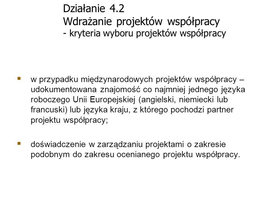 Działanie 4.2 Wdrażanie projektów współpracy - kryteria wyboru projektów współpracy