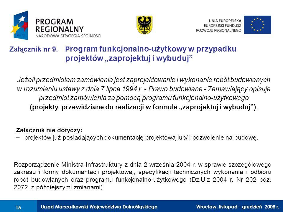 """Załącznik nr 9. Program funkcjonalno-użytkowy w przypadku projektów """"zaprojektuj i wybuduj"""