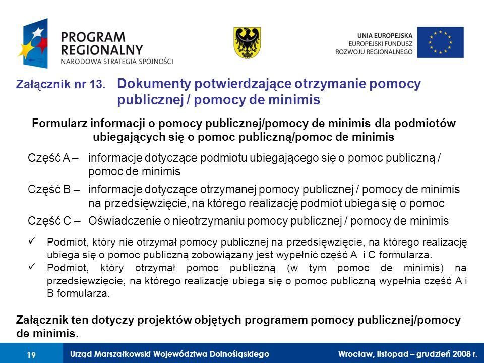 Załącznik nr 13. Dokumenty potwierdzające otrzymanie pomocy publicznej / pomocy de minimis