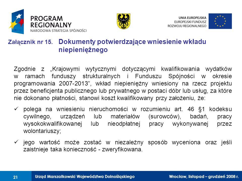 Załącznik nr 15. Dokumenty potwierdzające wniesienie wkładu niepieniężnego