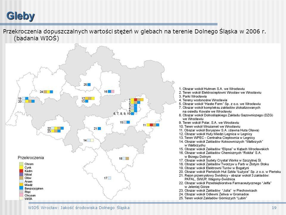 Gleby Przekroczenia dopuszczalnych wartości stężeń w glebach na terenie Dolnego Śląska w 2006 r. (badania WIOŚ)