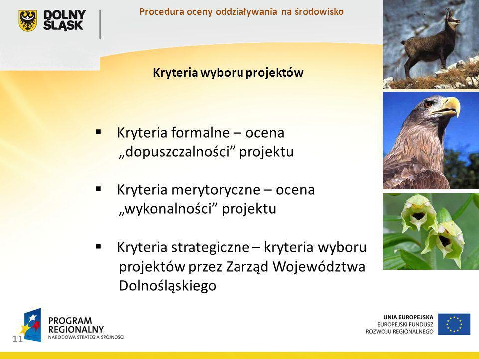 Procedura oceny oddziaływania na środowisko Kryteria wyboru projektów