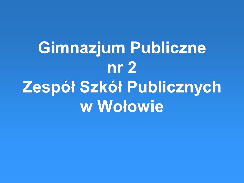 Gimnazjum Publiczne nr 2 Zespół Szkół Publicznych w Wołowie