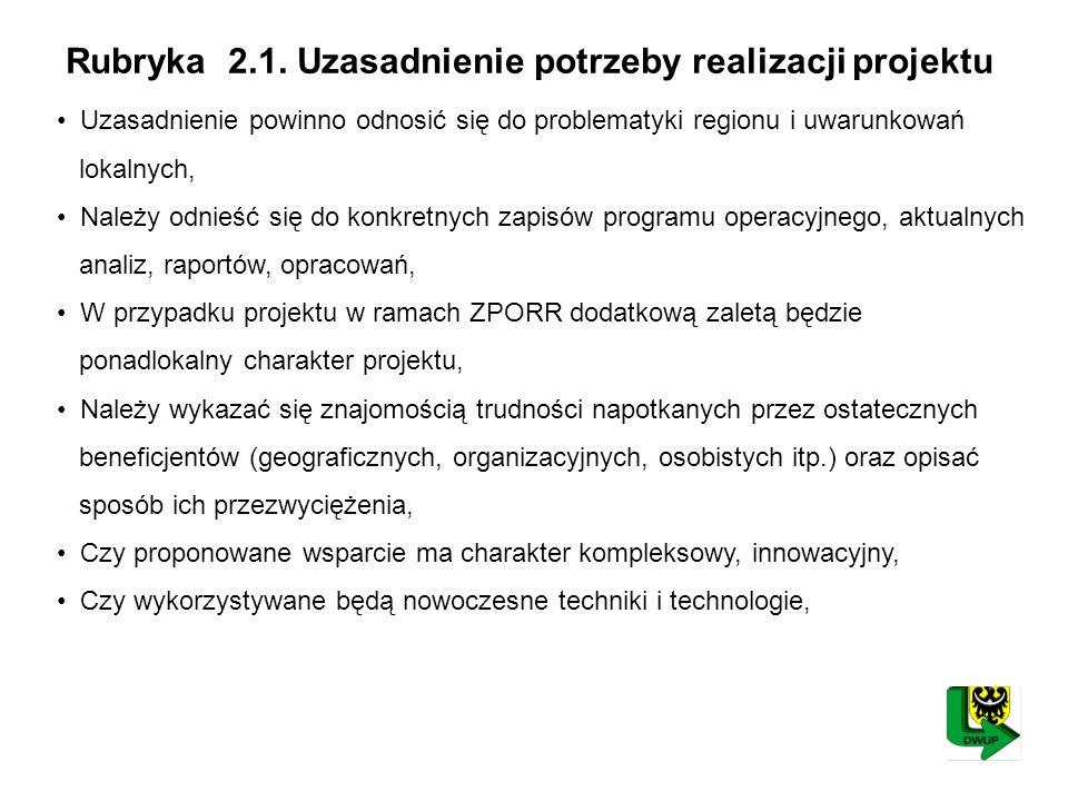 Rubryka 2.1. Uzasadnienie potrzeby realizacji projektu