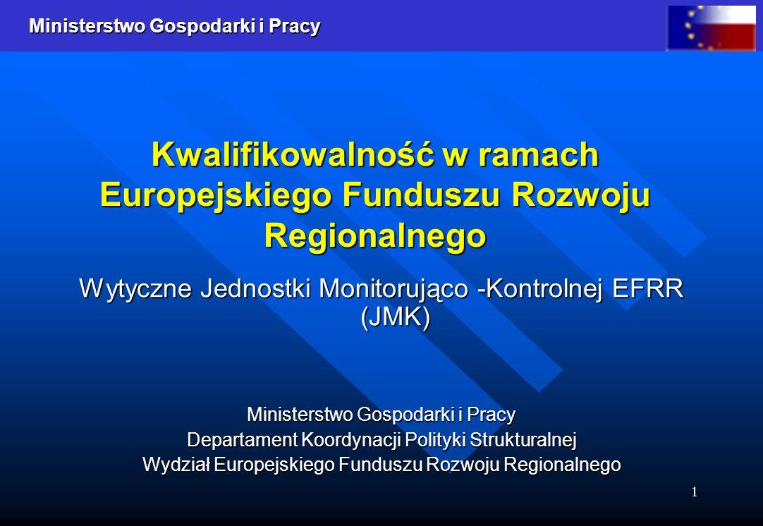 Kwalifikowalność w ramach Europejskiego Funduszu Rozwoju Regionalnego