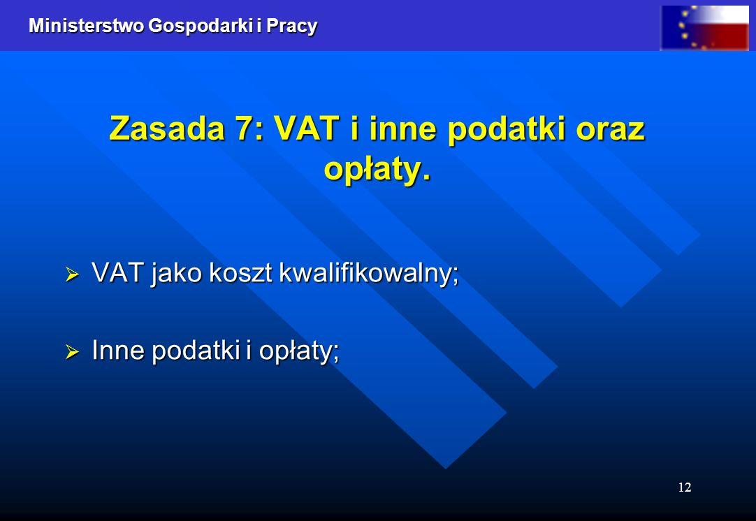 Zasada 7: VAT i inne podatki oraz opłaty.
