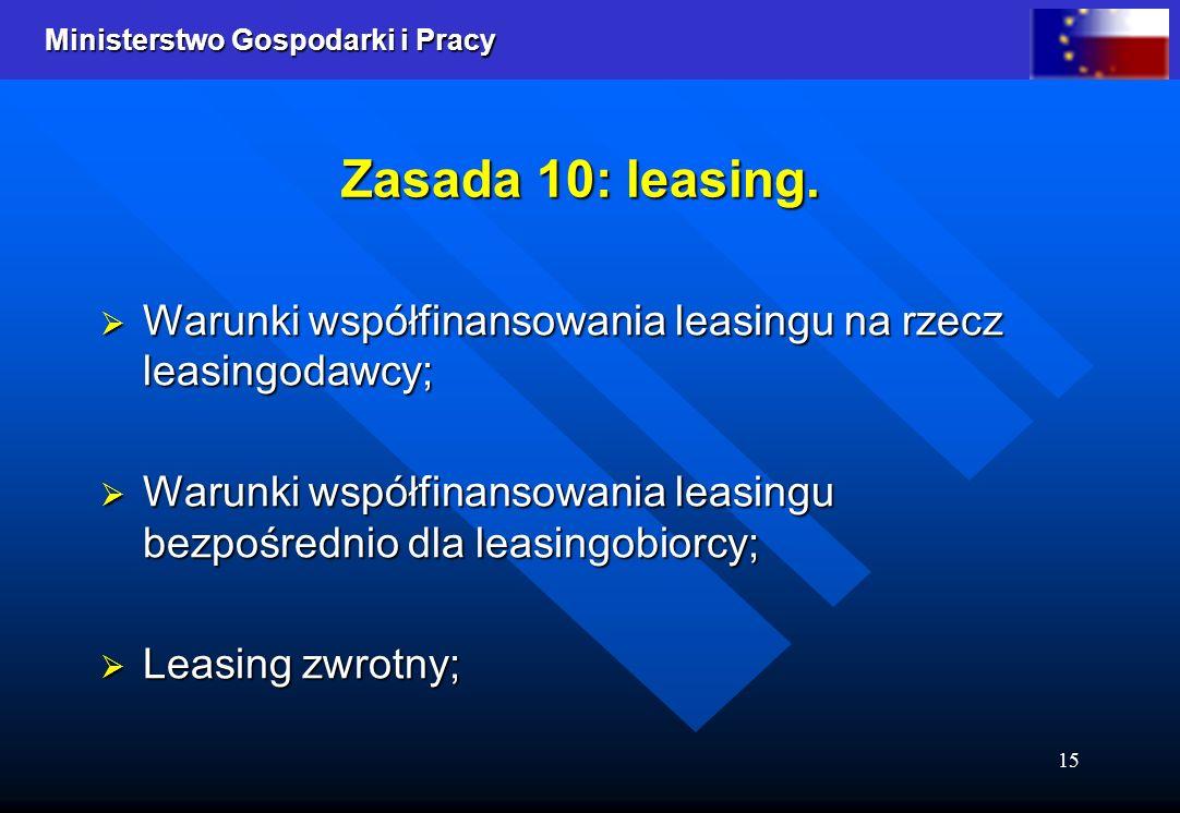Zasada 10: leasing. Warunki współfinansowania leasingu na rzecz leasingodawcy; Warunki współfinansowania leasingu bezpośrednio dla leasingobiorcy;