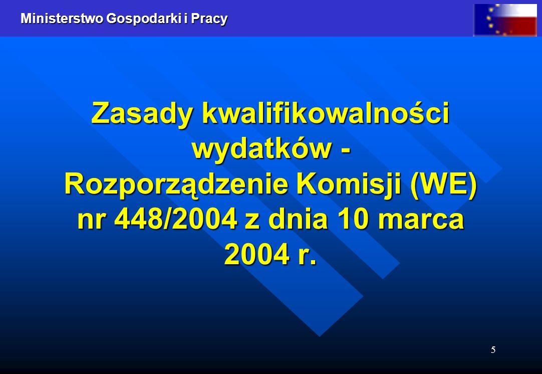 Zasady kwalifikowalności wydatków - Rozporządzenie Komisji (WE) nr 448/2004 z dnia 10 marca 2004 r.