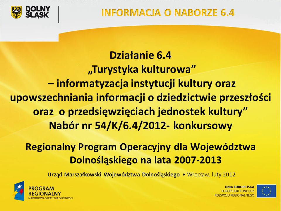 Urząd Marszałkowski Województwa Dolnośląskiego • Wrocław, luty 2012