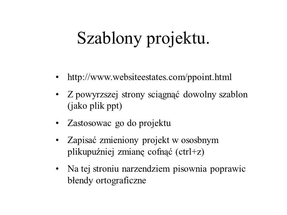 Szablony projektu. http://www.websiteestates.com/ppoint.html