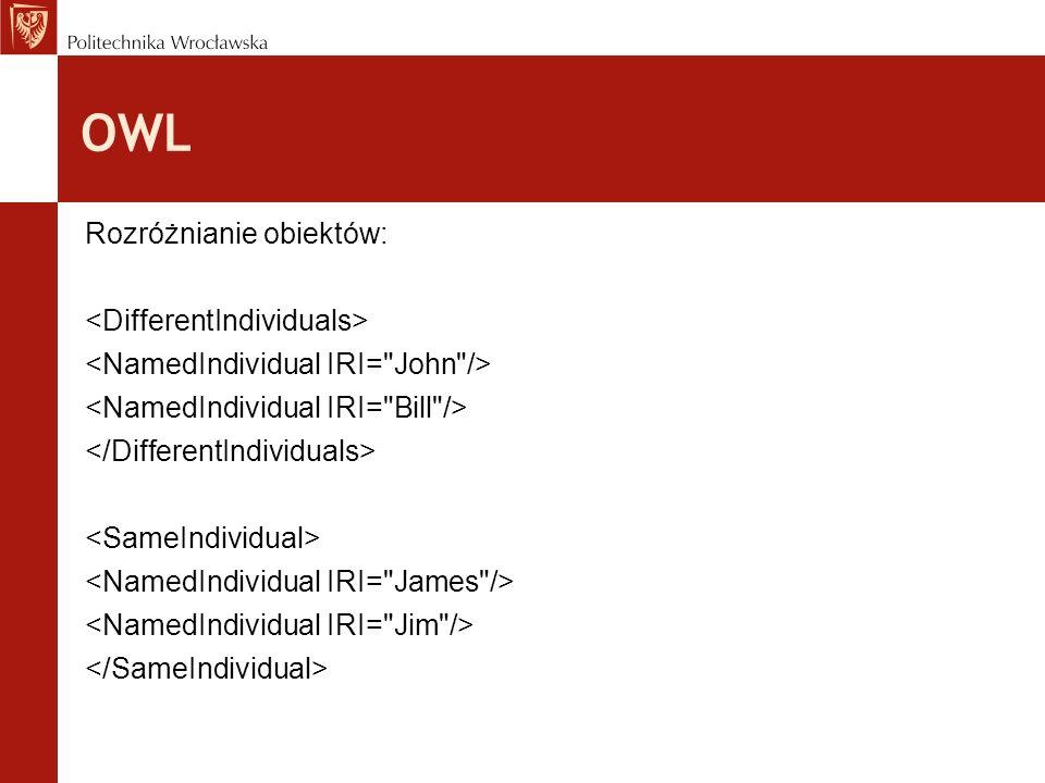OWL Rozróżnianie obiektów: <DifferentIndividuals>