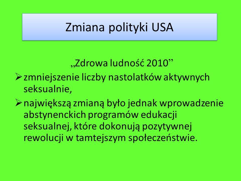"""Zmiana polityki USA """"Zdrowa ludność 2010"""