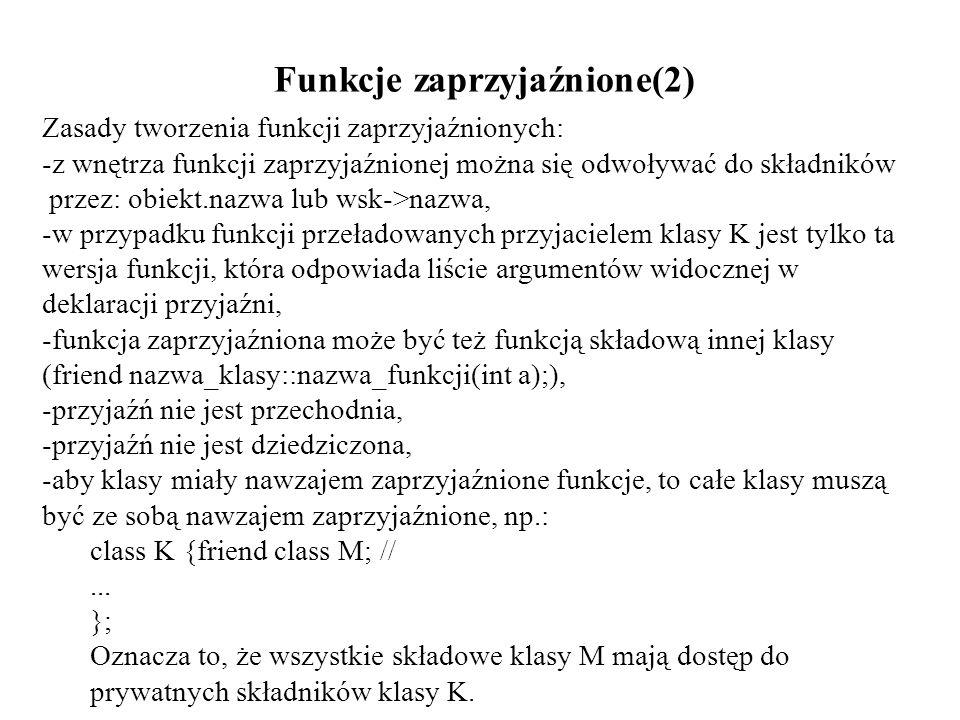 Funkcje zaprzyjaźnione(2)