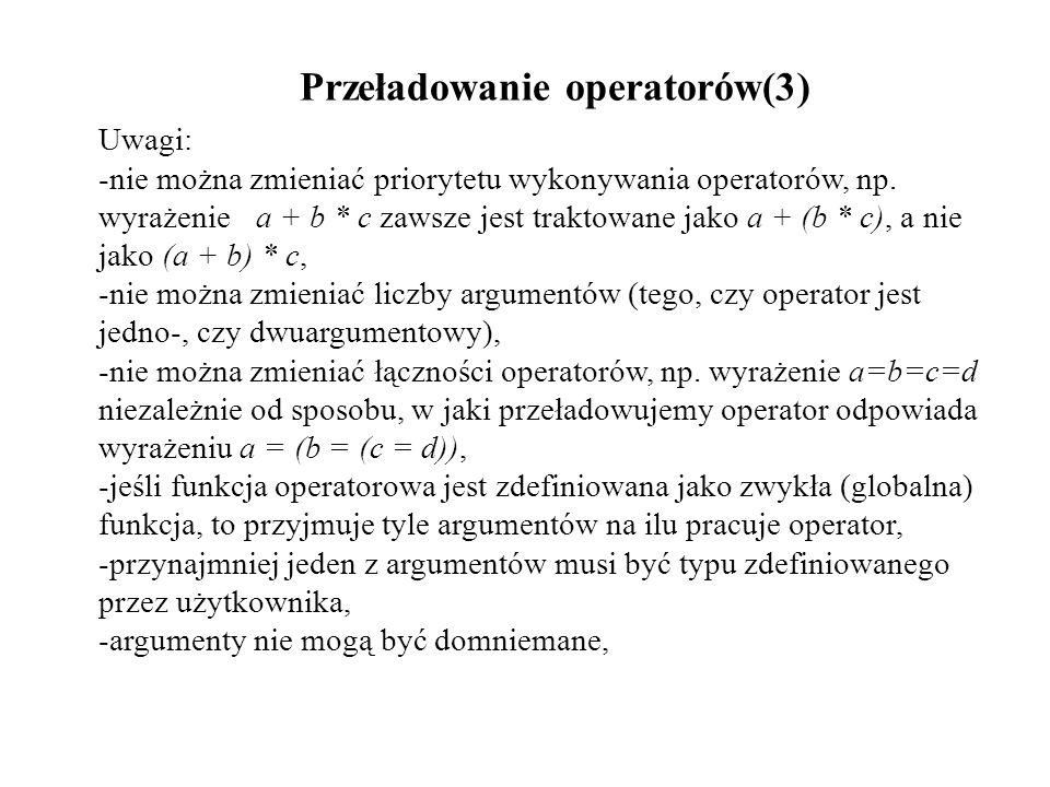 Przeładowanie operatorów(3)