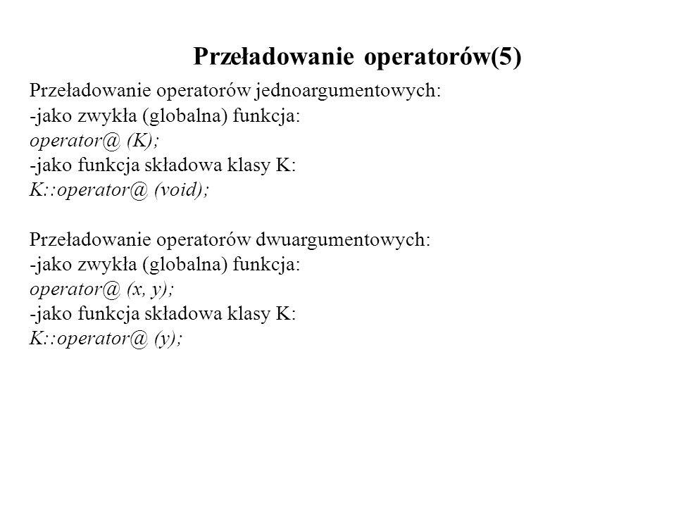 Przeładowanie operatorów(5)