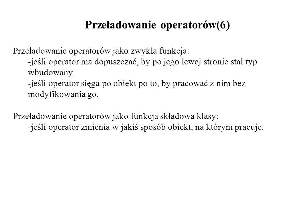 Przeładowanie operatorów(6)