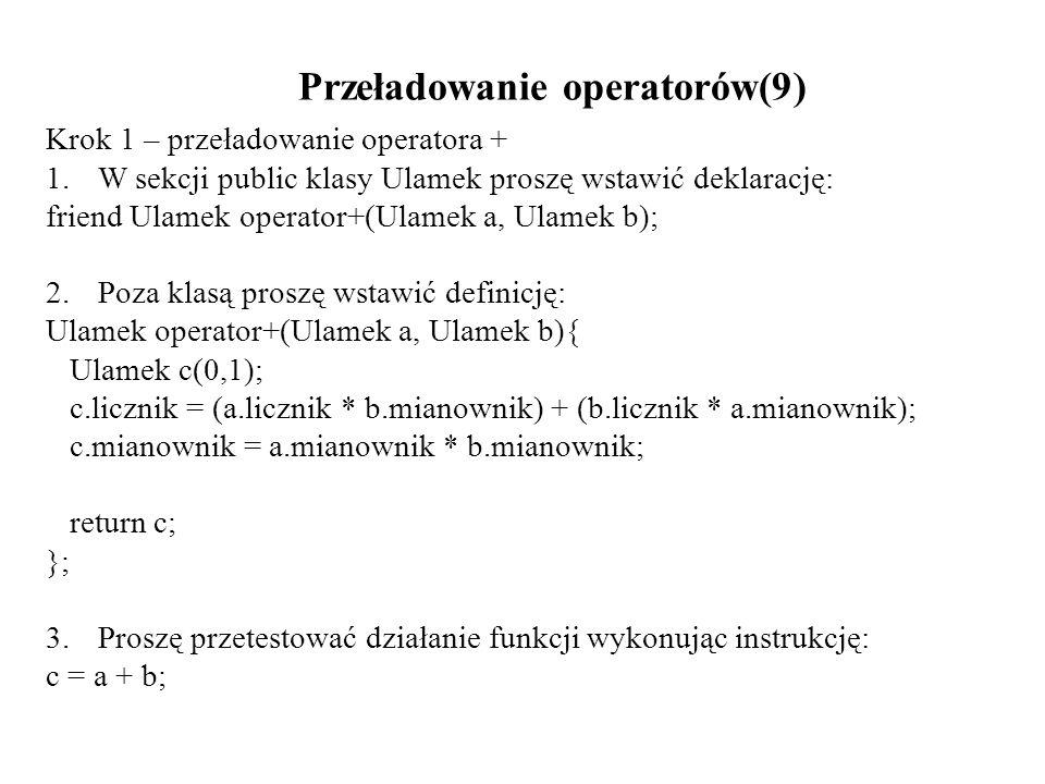 Przeładowanie operatorów(9)