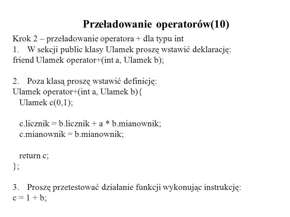Przeładowanie operatorów(10)