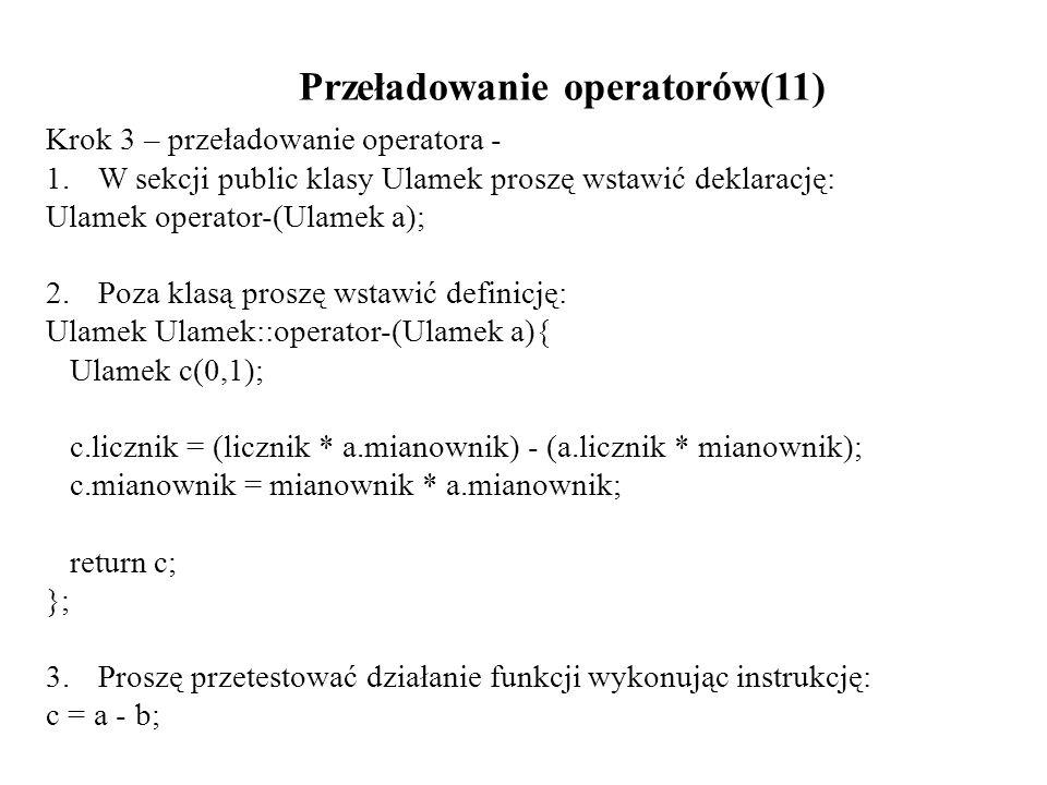 Przeładowanie operatorów(11)