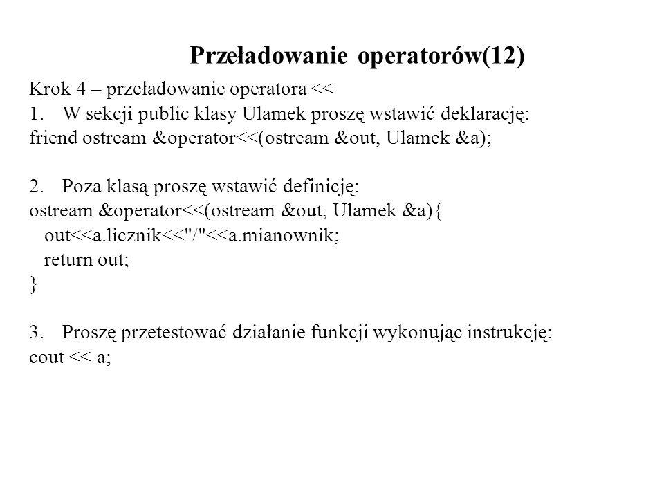 Przeładowanie operatorów(12)