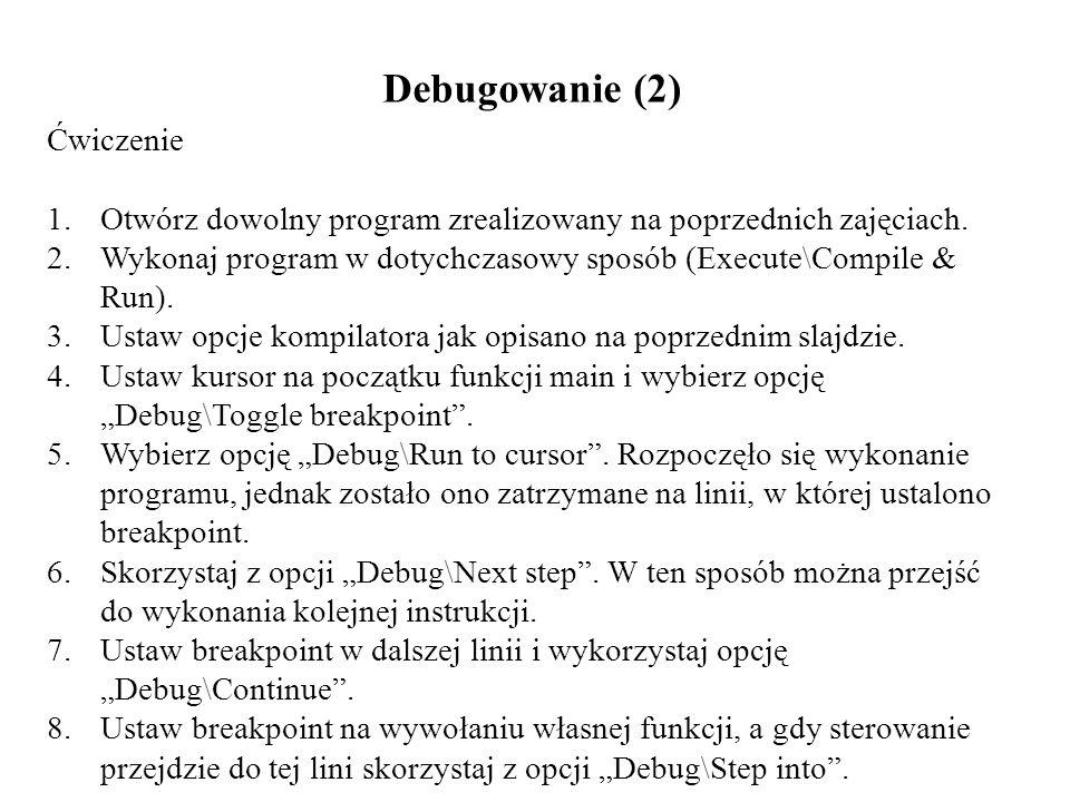 Debugowanie (2) Ćwiczenie