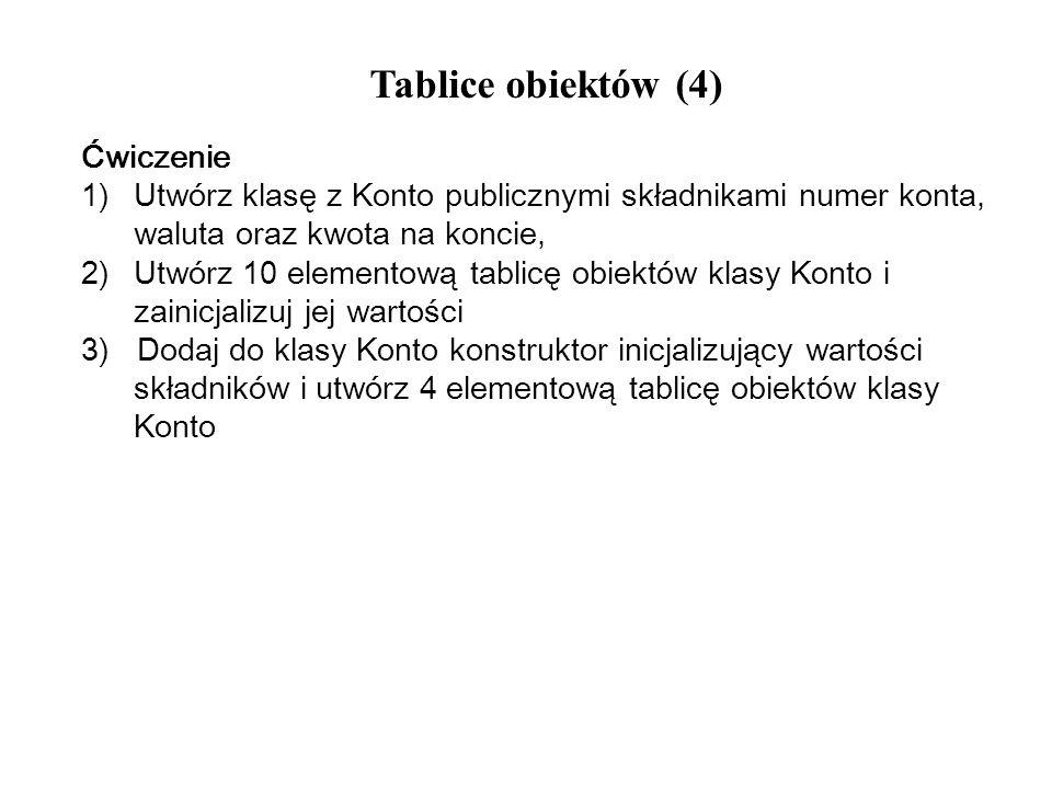 Tablice obiektów (4) Ćwiczenie
