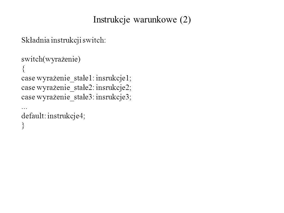 Instrukcje warunkowe (2)