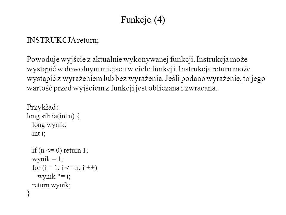 Funkcje (4) INSTRUKCJA return;