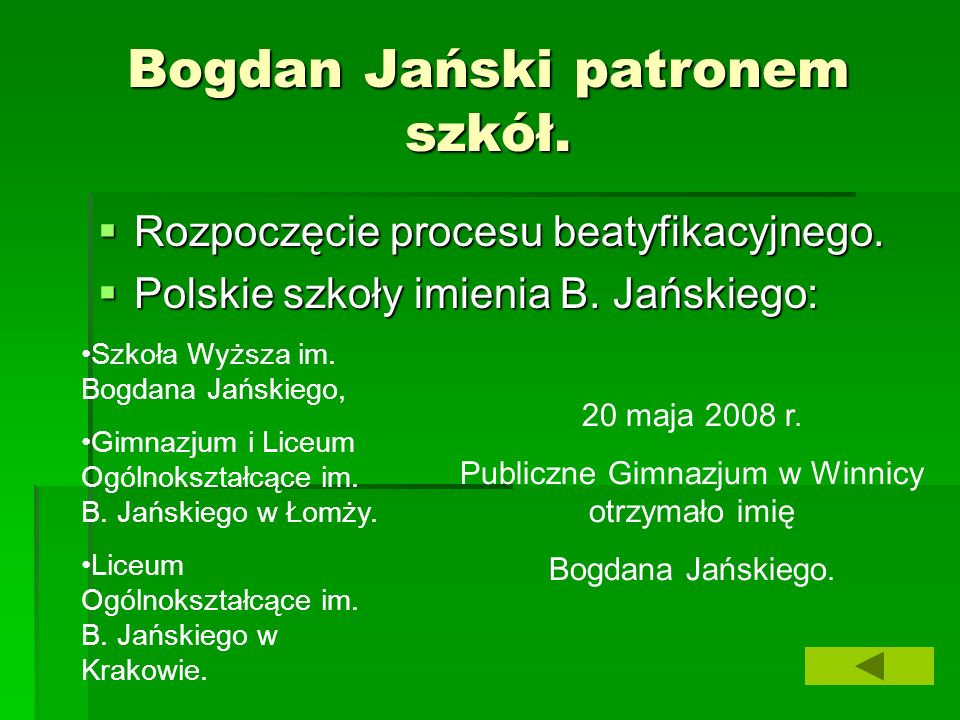 Bogdan Jański patronem szkół.