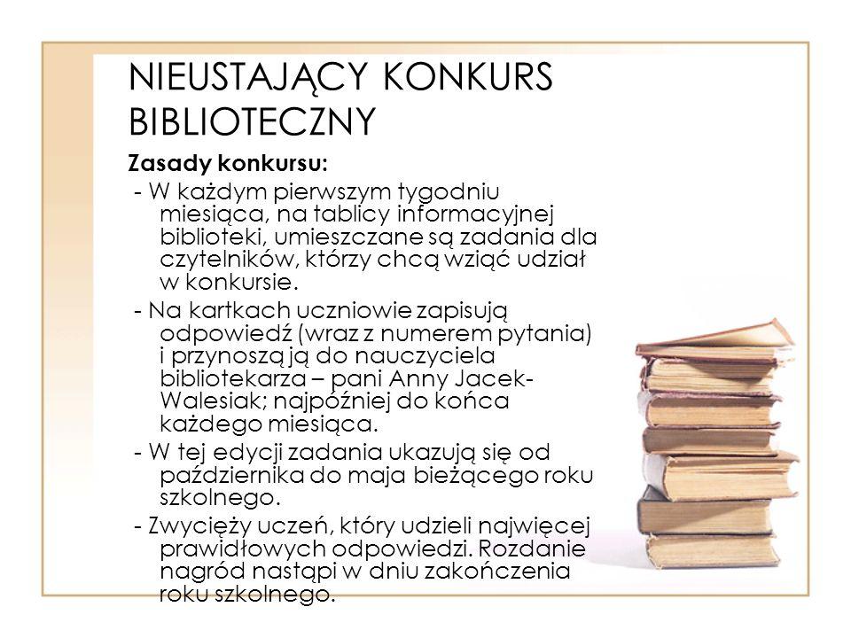 NIEUSTAJĄCY KONKURS BIBLIOTECZNY