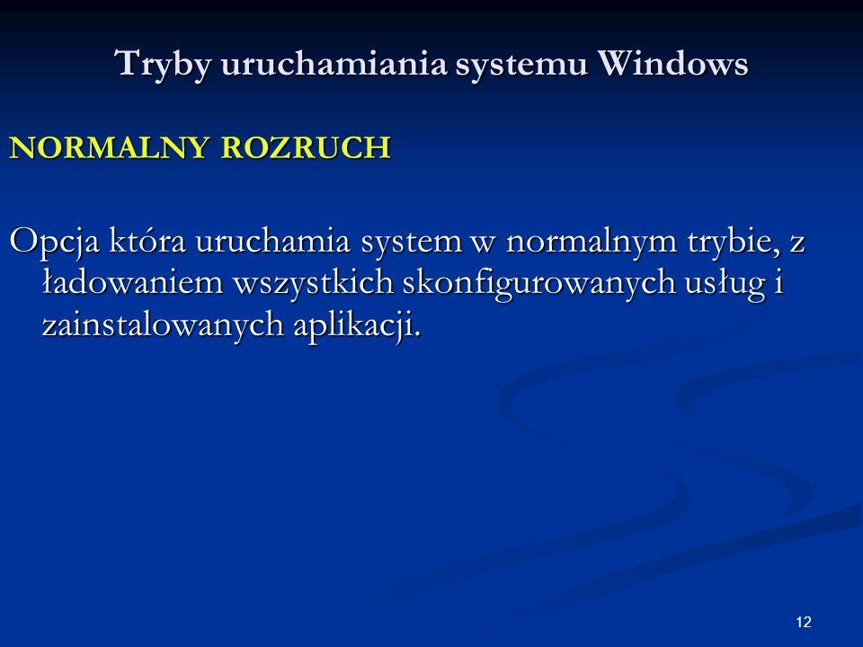 Tryby uruchamiania systemu Windows