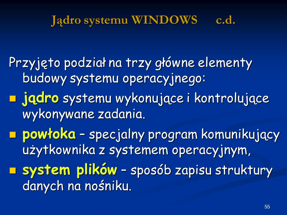 Jądro systemu WINDOWS c.d.