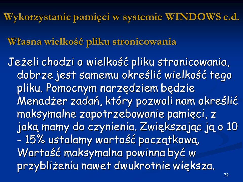 Wykorzystanie pamięci w systemie WINDOWS c.d.