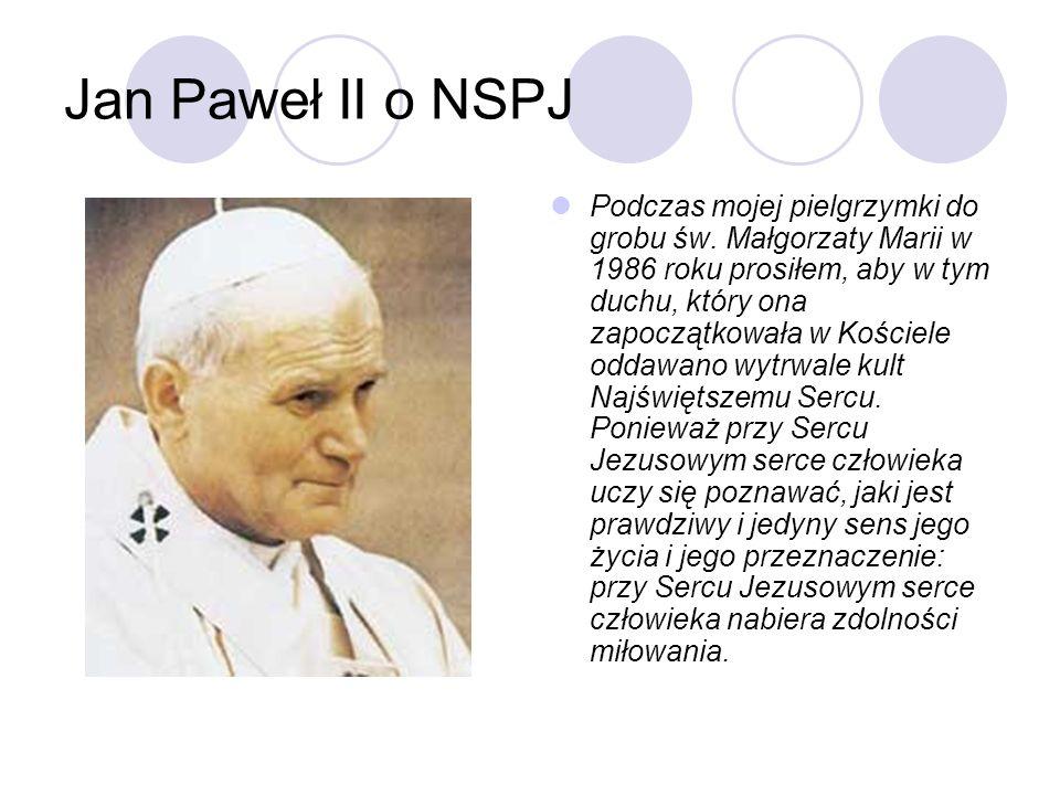 Jan Paweł II o NSPJ